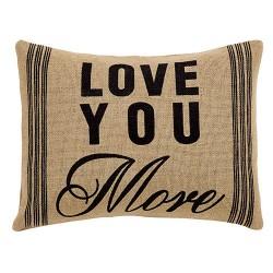 Love You More Burlap Pillow, 14x18
